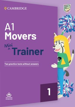 A1 Movers Mini Trainer with Audio Download - Two Practice Tests without Answers -  - 9781108585118