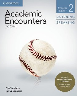 Academic Encounters (2nd Edition) 2: American Studies Listening and Speaking Student's Book with Integrated Digital Learning - Bernard Seal - 9781108638722