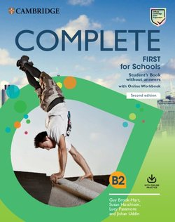 Complete First for Schools (FCE4S) (2nd Edition) Student's Book without Answers with Online Workbook - Guy Brook-Hart - 9781108647359