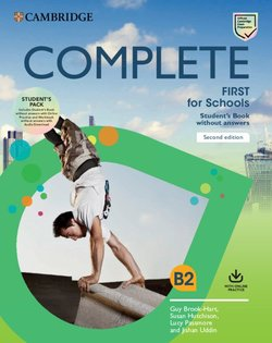 Complete First for Schools (FCE4S) (2nd Edition) Student's Pack (Student's Book without Answers with Online Practice & Workbook without Answers) - Guy Brook-Hart - 9781108647366