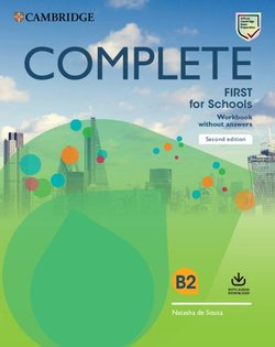 Complete First for Schools (FCE4S) (2nd Edition) Workbook without Answers with Audio Download - Natasha De Souza - 9781108647427