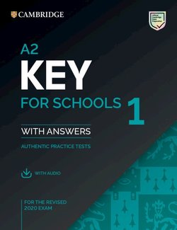 A2 Key for Schools (KET4S) (2020 Exam) 1 Student's Book Pack (Student's Book with Answers & Audio Download) -  - 9781108676595