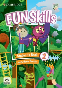 Fun Skills 2 Student's Book with Home Booklet & Downloadable Audio - Montse Watkin - 9781108677370