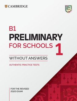 B1 Preliminary for Schools (PET4S) (2020 Exam) 1 Student's Book without Answers -  - 9781108718356