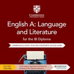 English A: Language and Literature for the IB Diploma (2nd Edition - 2021 Exam) Cambridge Elevate Teacher's Resource Internet Access Card - David McIntyre - 9781108724524