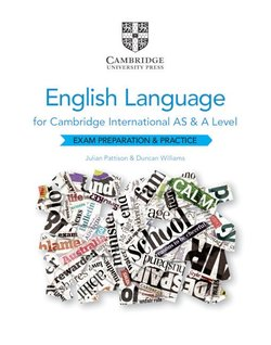 Cambridge International AS & A Level English Language (2nd Edition - 2021 Exam) Exam Preparation and Practice - Julian Pattison - 9781108731256