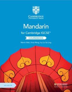Cambridge IGCSE Mandarin as a Foreign Language (2nd Edition) Coursebook with Audio CDs (2) - Martin Mak - 9781108772198