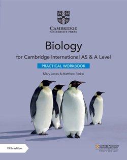 Cambridge International AS & A Level Biology (5th Edition) Practical Workbook - Mary Jones - 9781108797771