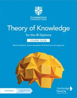 Theory of Knowledge for the IB Diploma (3rd Edition) Course Guide with Digital Access - Wendy Heydorn - 9781108865982