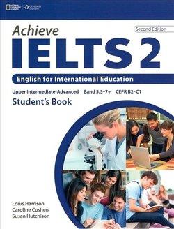 Achieve IELTS (2nd Edition) 2 (Upper Intermediate - Advanced) Student's Book - Caroline Cushen - 9781133313878