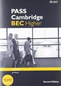 Pass Cambridge BEC (2nd Edition) Higher Workbook - Ian Wood - 9781133316572