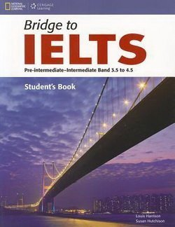 Bridge to IELTS Student's Book - Susan Hutchinson - 9781133318941