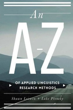 An A-Z of Applied Linguistics Research Methods - Shawn Loewen - 9781137403216