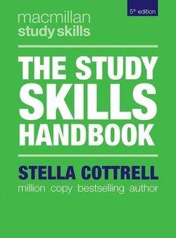 The Study Skills Handbook (5th Edition) - Stella Cottrell - 9781137610874