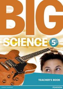 Big Science 5 Teacher's Book -  - 9781292144610