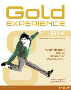 Gold Experience B1+ Pre-First for Schools Workbook (All Skills) - Sheila Dignen - 9781292159485