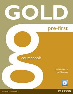 Gold Pre-First Coursebook with CD-ROM - Lynda Edwards - 9781292159546