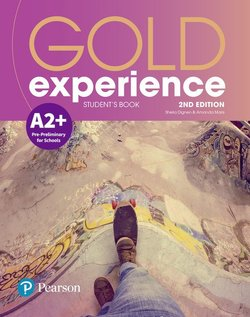 Gold Experience (2nd Edition) A2+ Pre-Preliminary for Schools Student's Book - Amanda Maris - 9781292194400