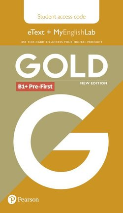Gold (New Edition) B1+ Pre-First Student's eText with MyEnglishLab (Internet Access Card) -  - 9781292202105