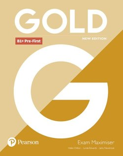 Gold (New Edition) B1+ Pre-First Exam Maximiser without Answer Key - Lynda Edwards - 9781292202297