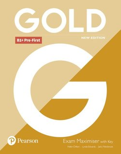 Gold (New Edition) B1+ Pre-First Exam Maximiser with Answer Key - Lynda Edwards - 9781292202303