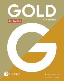 Gold (New Edition) B1+ Pre-First Coursebook - Lynda Edwards - 9781292202310