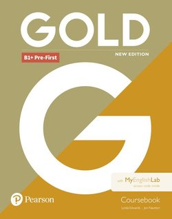 Gold (New Edition) B1+ Pre-First Coursebook with MyEnglishlab Internet Access Code - Lynda Edwards - 9781292217796