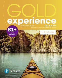 Gold Experience (2nd Edition) B1+ Pre-First for Schools Student's Book with Online Practice - Lindsay Warwick - 9781292237268
