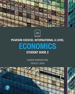 Edexcel International A Level Economics 2 Student Book - Tracey Joad - 9781292239187