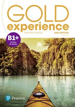 Gold Experience (2nd Edition) B1+ Pre-First for Schools Teacher's Book with Online Practice & Online Resources - Elaine Boyd - 9781292239811