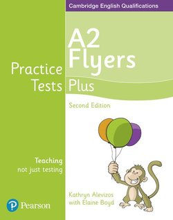 Young Learners English Practice Tests Plus (2nd Edition) Flyers A2 Student's Book - Elaine Boyd - 9781292240213