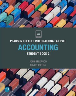 Edexcel International A Level Accounting 2 Student Book - John Bellwood - 9781292274591