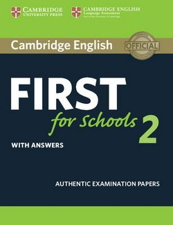 Cambridge English: First (FCE4S) for Schools 2 Student's Book with Answers -  - 9781316503485