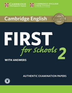 Cambridge English: First (FCE4S) for Schools 2 Student's Book with Answers & Audio Download -  - 9781316503522
