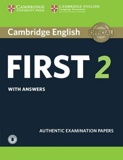 Cambridge English: First (FCE) 2 Student's Book with Answers & Audio Download - Cambridge University Press - 9781316503560