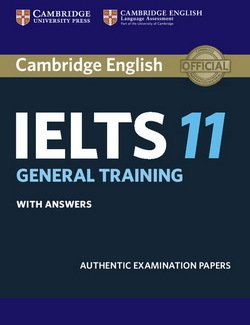 Cambridge English: IELTS 11 General Training Student's Book with Answers -  - 9781316503881