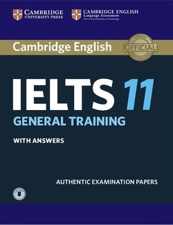 Cambridge English: IELTS 11 General Training Student's Book with Answers & Audio Download -  - 9781316503973