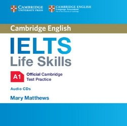 IELTS Life Skills Official Cambridge Test Practice A1 Audio CD -  - 9781316507117