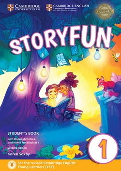 Storyfun (2nd Edition - 2018 Exam) 1 (Starters 1) Student's Book with Online Activities & Home Fun Booklet - Karen Saxby - 9781316617014