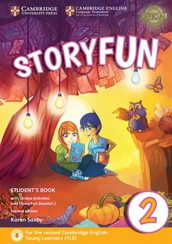 Storyfun (2nd Edition - 2018 Exam) 2 (Starters 2) Student's Book with Online Activities & Home Fun Booklet - Karen Saxby - 9781316617021