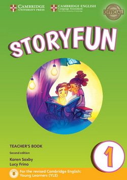 Storyfun (2nd Edition - 2018 Exam) 1 (Starters 1) Teacher's Book with Audio Download - Karen Saxby - 9781316617069