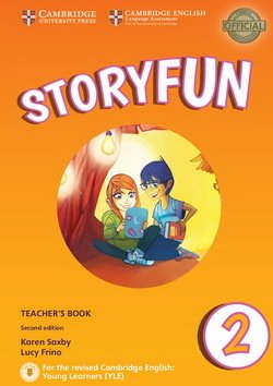 Storyfun (2nd Edition - 2018 Exam) 2 (Starters 2) Teacher's Book with Audio Download - Karen Saxby - 9781316617090