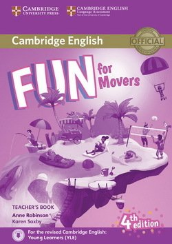 Fun for Movers (4th Edition - 2018 Exam) Teacher's Book with Audio Download - Anne Robinson - 9781316617557