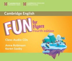Fun for Flyers (4th Edition - 2018 Exam) Audio CD - Anne Robinson - 9781316617618