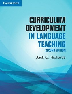 Curriculum Development in Language Teaching (2nd Edition) - Jack C. Richards - 9781316625545