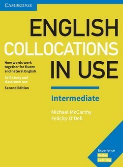 English Collocations in Use (2nd Edition) Intermediate Book with Answers - Michael McCarthy - 9781316629758