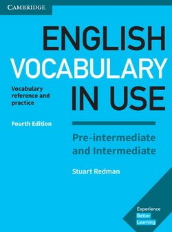 English Vocabulary in Use (4th Edition) Pre-intermediate and Intermediate Book with Answers - Stuart Redman - 9781316631713