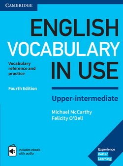 English Vocabulary in Use (4th Edition) Upper Intermediate Book with Answers & Enhanced eBook - Michael McCarthy - 9781316631744