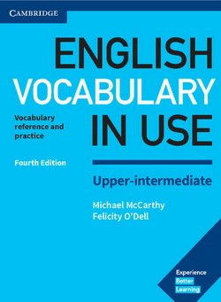 English Vocabulary in Use (4th Edition) Upper Intermediate Book with Answers - Michael McCarthy - 9781316631751