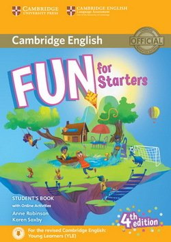 Fun for Starters (4th Edition - 2018 Exam) Student's Book with Audio Download & Online Activities - Anne Robinson - 9781316631911